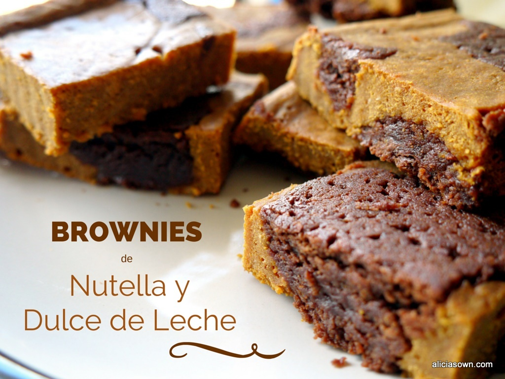 Brownies de Nutella Y Dulce De Leche | Alicia's Own